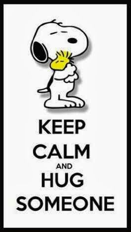 keep calm and hug someone