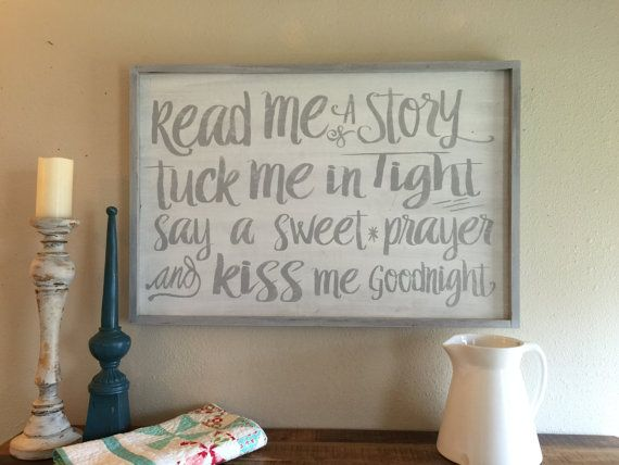 Read me a story, Tuck me in Tight, say a sweet prayer and kiss me goodnight - extra large frame sign 24x36