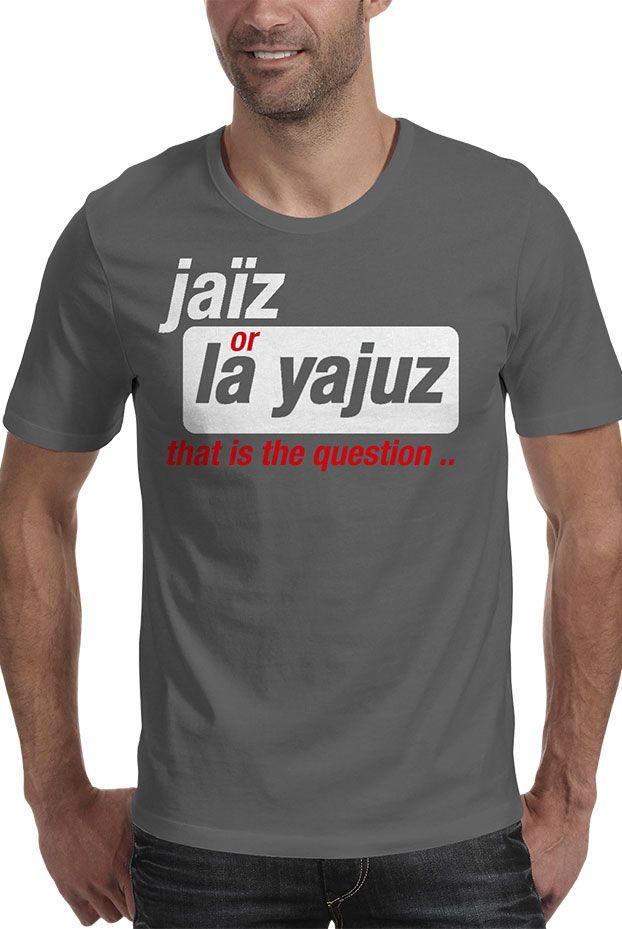 Tshirt Jaiz or La yajuz Gris - Jaiz wear ©