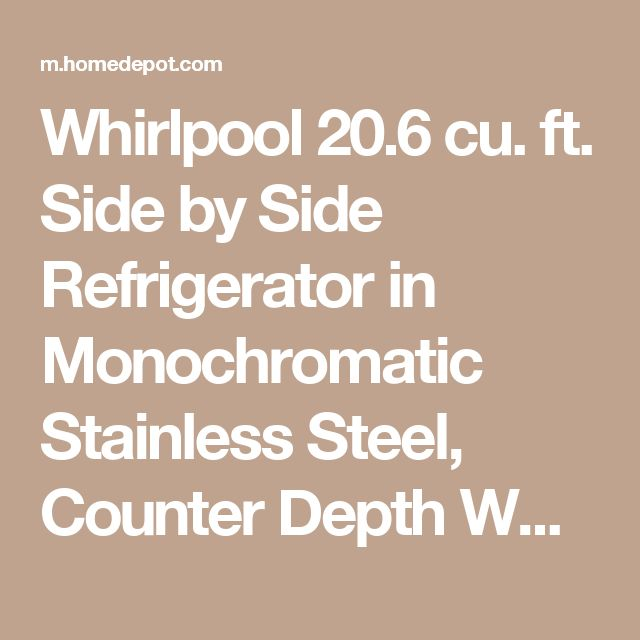 Whirlpool 20.6 cu. ft. Side by Side Refrigerator in Monochromatic Stainless Steel, Counter Depth WRS571CIDM at The Home Depot - Mobile