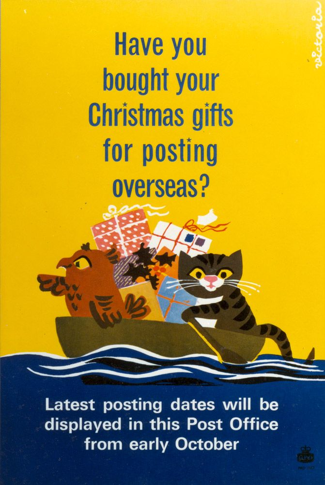 Poster advertising the final posting dates for overseas mail over the festive season; featuring a boat with an owl and a cat and some Christmas presents. Poster artist: ''Victoria' (Mrs V Davidson). Created: September 1965.