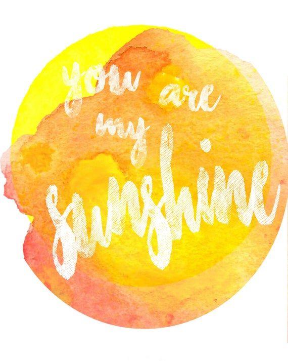 You Are My Sunshine Sunshine Watercolor Watercolor Nursery