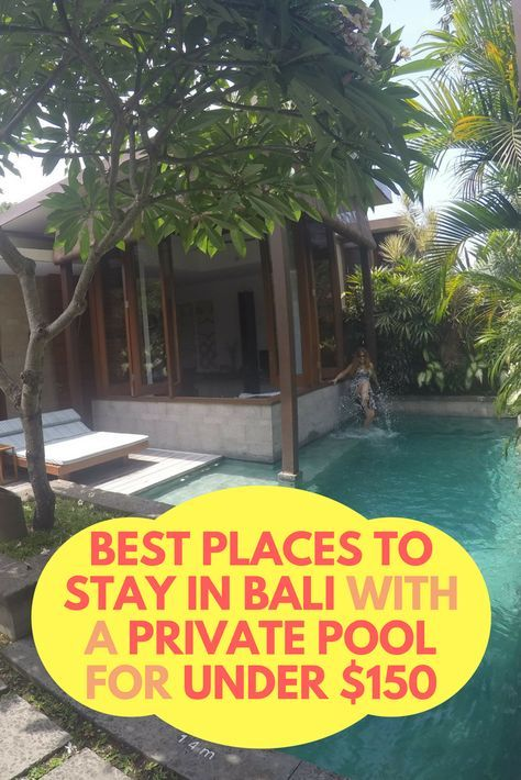 best places to stay in bali with a private pool under 150