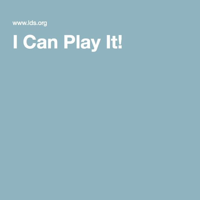 I Can Play It! Simplified LDS primary songs on the LDS website!