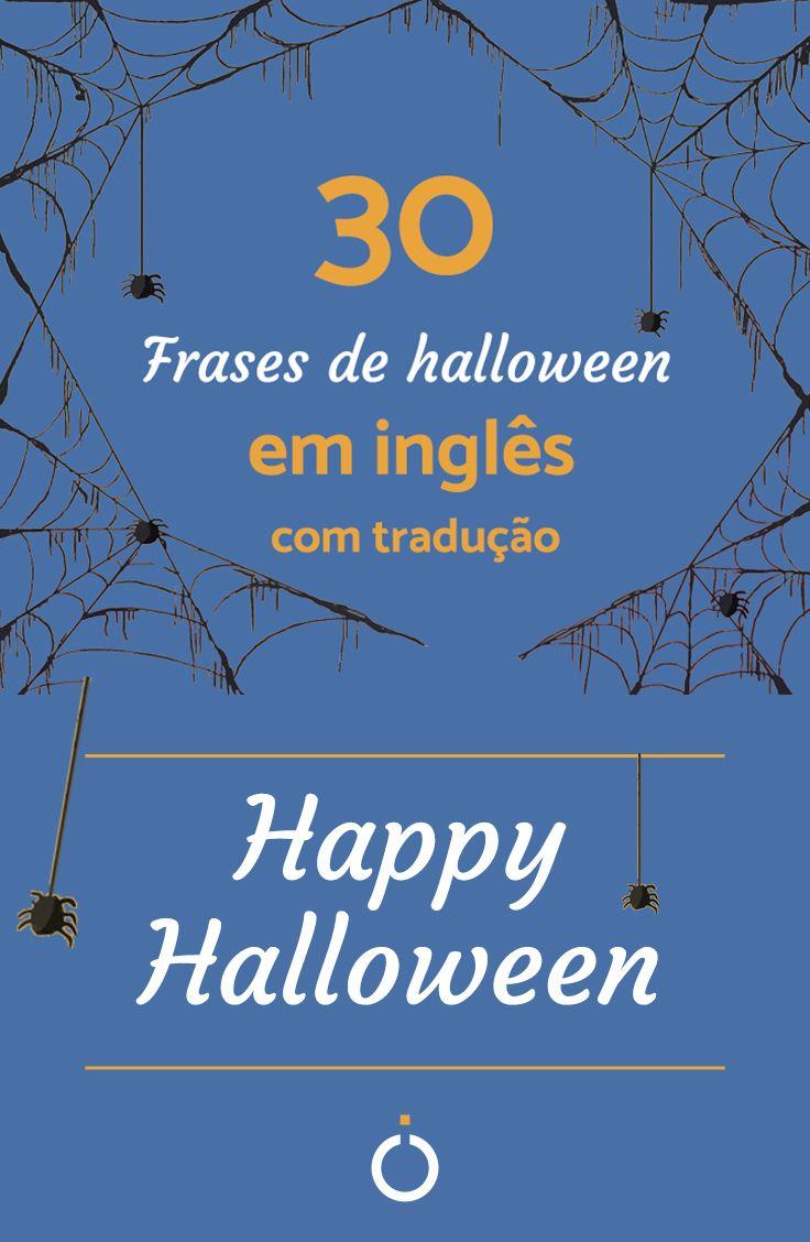 30 Frases De Halloween Em Inglês Com Tradução Status E Legendas