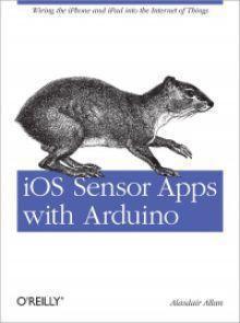 iOS Sensor Apps with Arduino Pdf Download e-Book