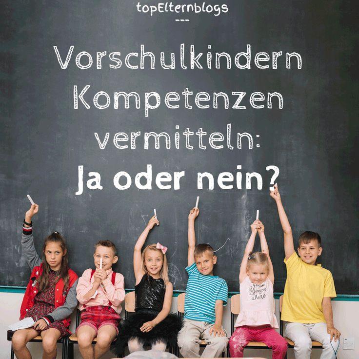 Müssen Vorschulkinder gefördert werden, um auf die Schule vorbereitet zu sein?  Warum Eltern ihren Vorschulkindern Kompetenzen vermitteln