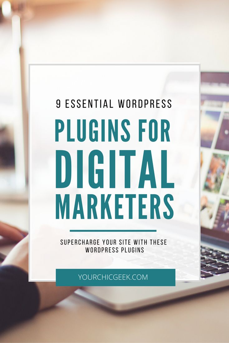 If you want to turn your site into a digital marketing machine, check out this blog post covering 9 essential wordpress plugins for digital marketers.
