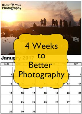 Join: 4 Weeks to Better Photography. FREE photography course! | Boost Your Photography