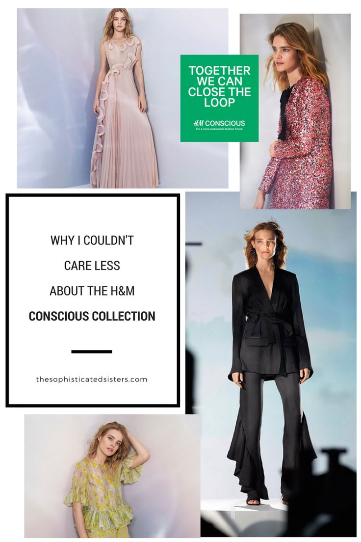 WHY I COULDN'T CARE LESS ABOUT THE HM CONSCIOUS COLLECTION: H&M macht jetzt grüne Mode. Mehr Schein als Sein?