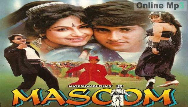 Masoom 1996 Hindi Movie Best Mp3 Songs On Online Mp3 Masoom 1996 Directer By Mahesh Kothare Music By Bollywood Music Movie Songs Hindi Movie Song