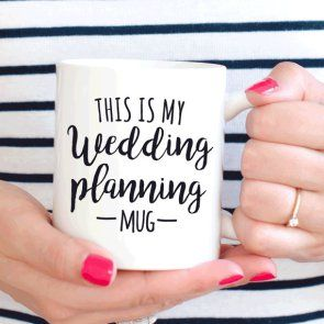 Gift ideas for a bride to be - a wedding planning mug would be a wonderful present http://southernbride.co.nz/christmas-gift-ideas-bride-life/This is my wedding planning mug, bride to be gift, engagement gift for her