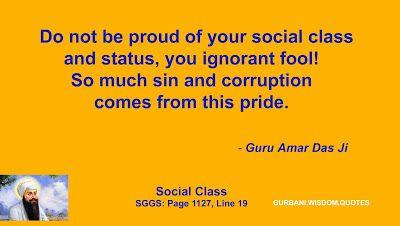 GURBANI.WISDOM.QUOTES (SGGS): Quote 122 - Guru Amar Das Ji (Social Class)