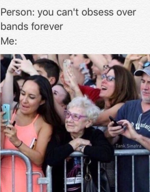 It's true ,just saw an old llady with the same guns'n'roses t-shirt that i have,this is gonna be me after 40 years
