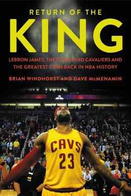 Return of the King: Lebron James, the Cleveland Cavaliers and the Greatest Comeback in NBA History by Brian Windhorst. Click on the cover to see if the book is available at Freeport Community Library.