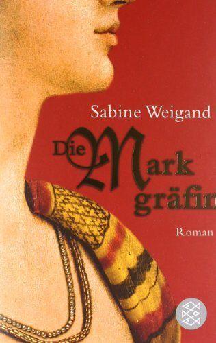 Die Markgräfin: Roman von Sabine Weigand, http://www.amazon.de
