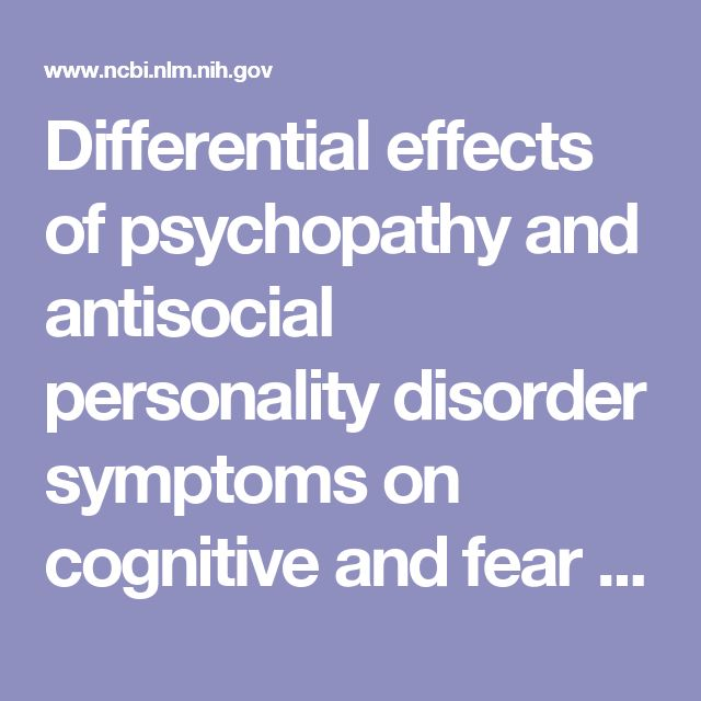 Differential effects of psychopathy and antisocial personality disorder symptoms on cognitive and fear processing in female offenders