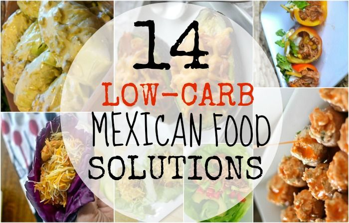 Low Carb Mexican Food Ideas