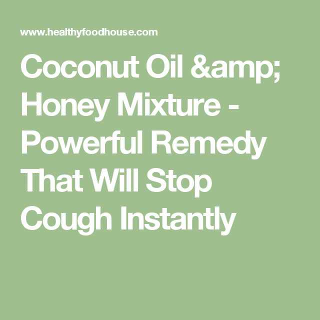 Coconut Oil & Honey Mixture - Powerful Remedy That Will Stop Cough Instantly