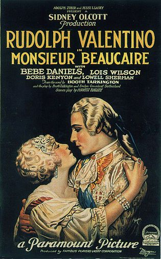 Monsieur Beaucaire is a 1924 silent film drama based on the Booth Tarkington novel of the same name. Filmed at Paramount Studios in New York City, it was produced and directed by Sidney Olcott and starred Rudolph Valentino.