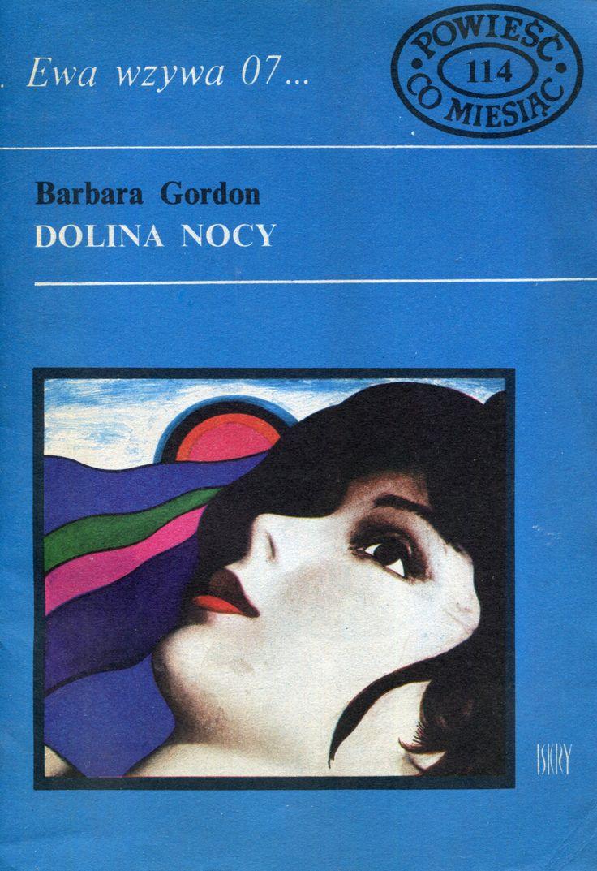"""Dolina nocy"" Barbara Gordon Cover by Marian Stachurski Book series Ewa wzywa 07 Published by Wydawnictwo Iskry 1980"