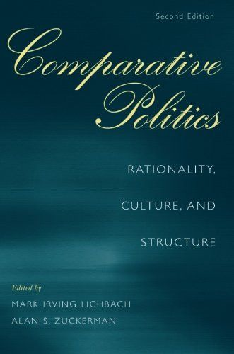 Comparative Politics: Rationality, Culture, and Structure, 2nd Edition (Cambridge Studies in Comparative Politics)
