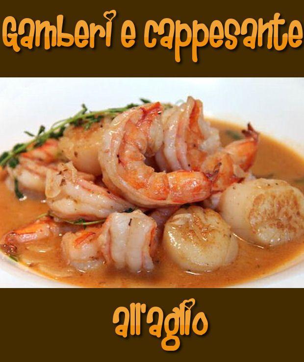 Gamberi e capesante all'aglio