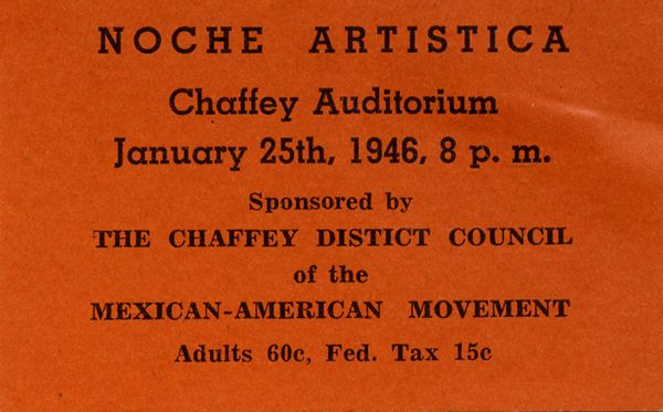 The Noche Artistica (artistic night) advertsied in this annoucement took place at the Chaffey Auditorium on January 25, 1946 in the city of Chaffey, located in Rancho Cucamonga, San Bernardino, California. The event was sponsored by the Chaffey District Supreme Council of the Mexican-American Movement. The organization had its roots in the Young Men's Christian Association. Supreme Council of the Mexican-American Movement Papers. Latino Cultural Heritage Digital Archives.: Chaffey District, Christian, Mexican American Movement, Movement Papers, Artistica Artistic, Noche Artistica, Digital, Artistic Night, Chaffey Auditorium