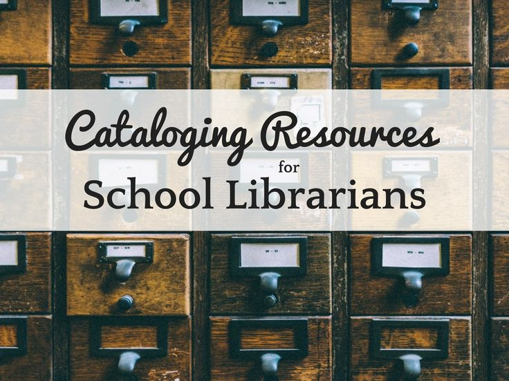 Cataloging Resources for School Librarians and Media Specialists | LibrarianLisa.com