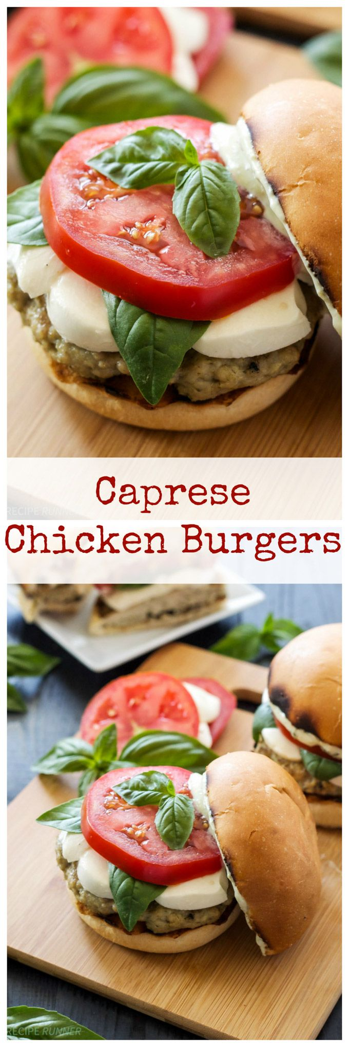 Caprese Chicken Burgers  Everything you love about caprese salad in burger form! You've gotta try these!