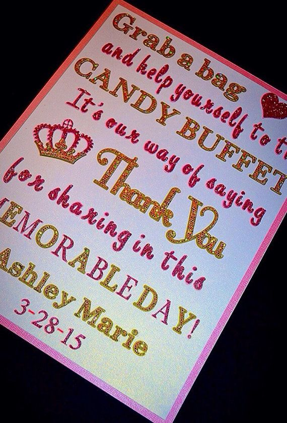 This beautiful handmade pink and gold glitter candy buffet sign is a great way to say thank you to your guests for sharing in this memorable day!