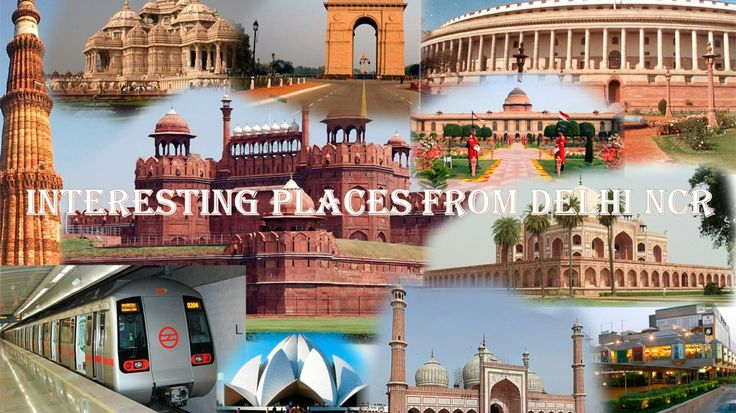 Interesting Places From Delhi NCR