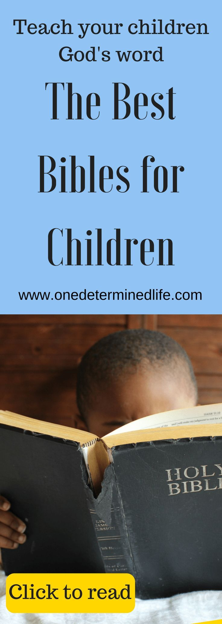 The Best Bible for Children, reading God's word to your children, training your children to love God, #bibleforkids, #readthebible, #bible