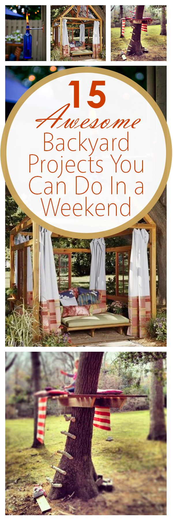 15 Awesome Backyard Projects You Can Do In a Weekend