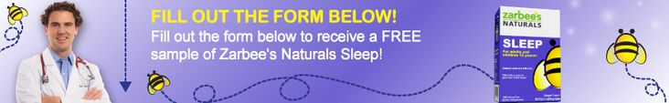 Zarbee's Naturals Adult Sleep Free Sample *Note* In order to receive the sample you must confirm your Sample order through your email. *Offer valid in the United States only. Limit 1 per household. Samples will ship to you shortly. You can expect to receive the sample within 2-4 weeks. Valid email and address is required. Incorrect addresses will be void. Free samples available only while supplies last.