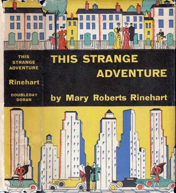 This Strange Adventure Mary Roberts Rinehart Garden City New