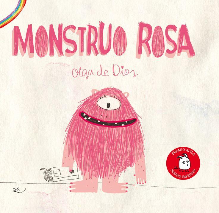 """Olga e Dios. """"Monstruo rosa"""". Editorial Apila (4 a 7 años)"""