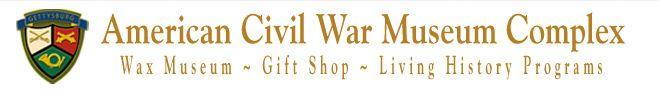 American Civil War Wax Museum, Gettysburg Tours, Civil War era, Battle of Gettysburg, President Abraham Lincoln, Gettysburg PA
