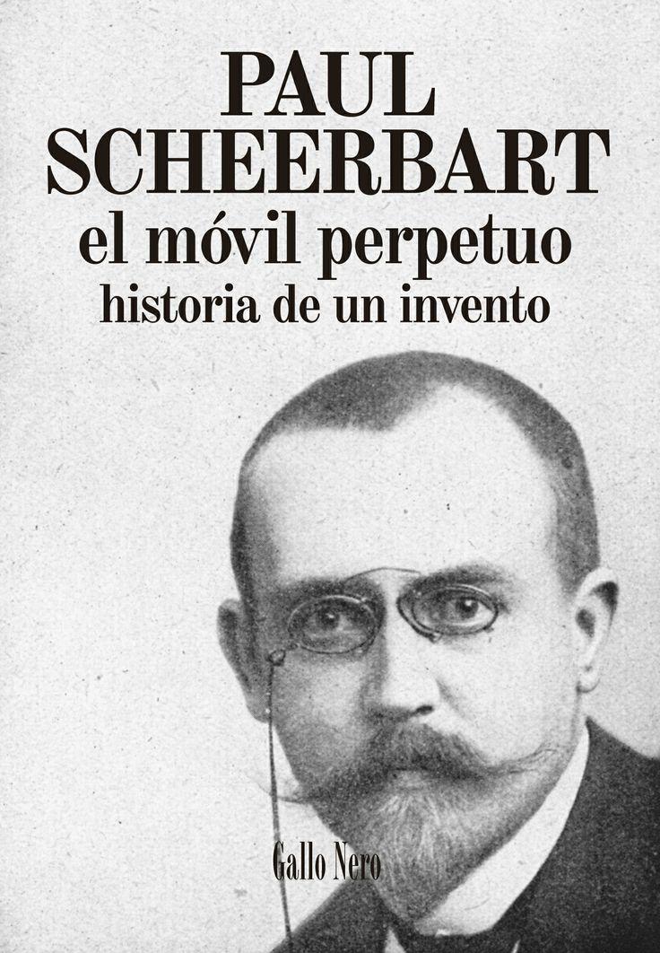 El móvil perpetuo. Historia de un invento. Paul Scheerbart