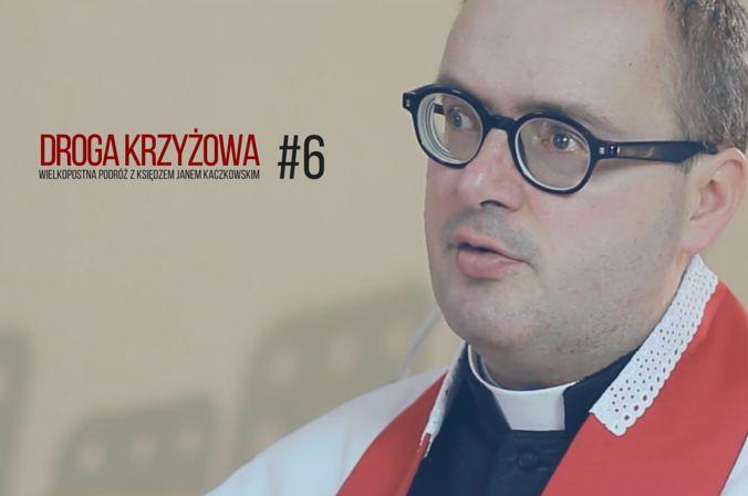 O tym, że katolik ma pewne zadania do zrobienia oraz o tym, czego może nauczyć go na Drodze Krzyżowej Weronika - mówi ks. Jan Kaczkowski.