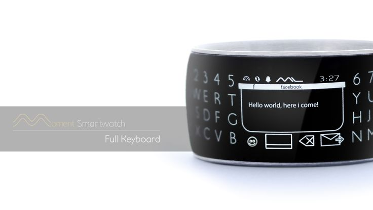 This is the smart watch you want on a crowded city street or a quiet business meeting.  The Moment Smartwatch has a watch face on the top of your wrist for easy viewing and a second display on the inside allowing you to read messages privately.  You can instantly reply to email with the full keypad while your phone and other devices remain safely hidden. We understand what is important to you because it is important to us.