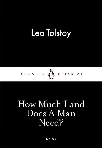 November ¦¦ How Much Land Does A Man Need? by Leo Tolstoy