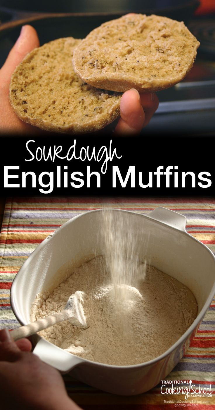 Sourdough English Muffins | These are incredible sourdough English muffins! I know they're incredible because I started a double batch right away on Sunday after receiving the recipe. Good heavens! My family is in love, and they're so easy. Erin's directions with step-by-step photos make this a perfect sourdough recipe for beginners! | TraditionalCookingSchool.com