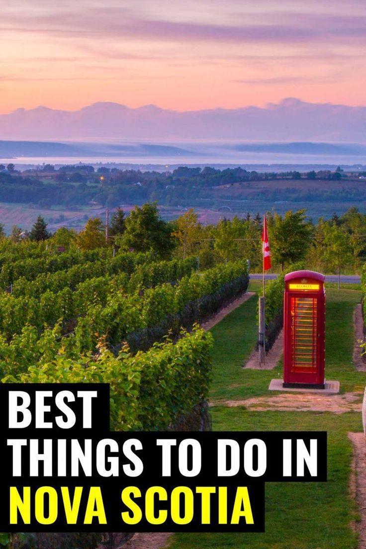 The Best Things To Do In Nova Scotia If You Re Planning A Visit