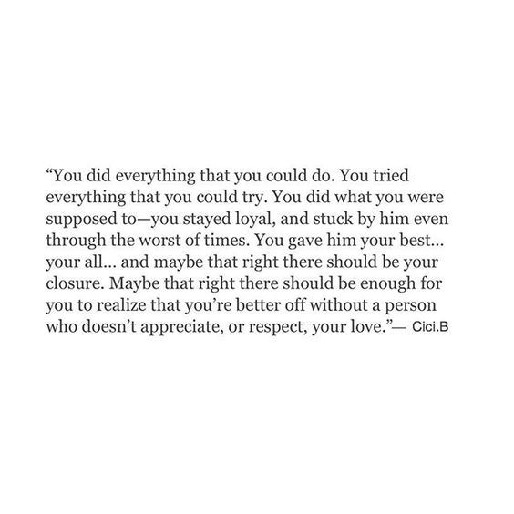 he doesn't know how to appreciate. to respect. and he especially doesn't know how to love.