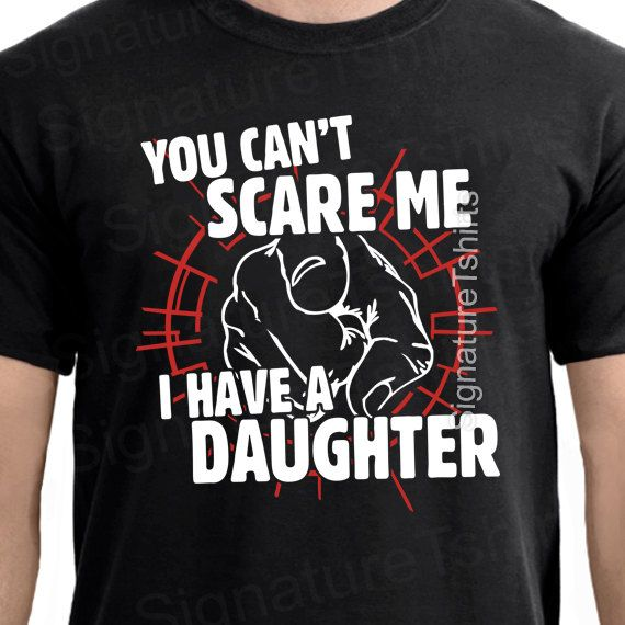 97a977027e Fathers Day Gift for Dad Mens Tshirt - You Can't Scare Me I Have Daughter t- shirt Birthday Anniversary Gift for Dad Husband Christmas gift | Projects to  Try ...