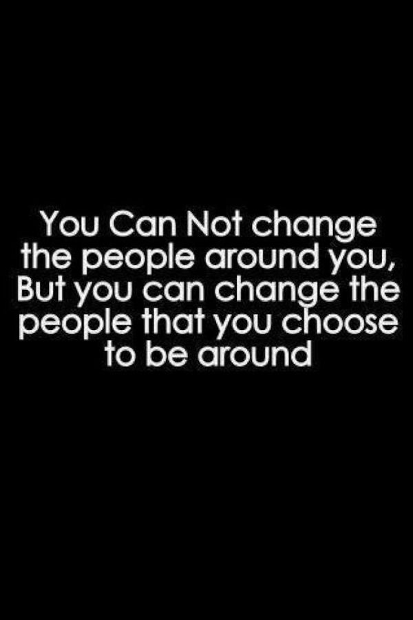 You cannot change the people...
