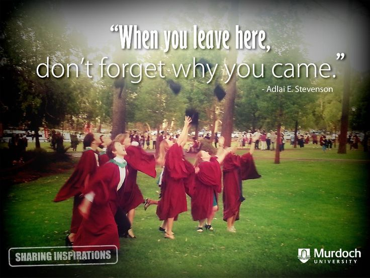 'When you leave Murdoch University, don't forget why you came'