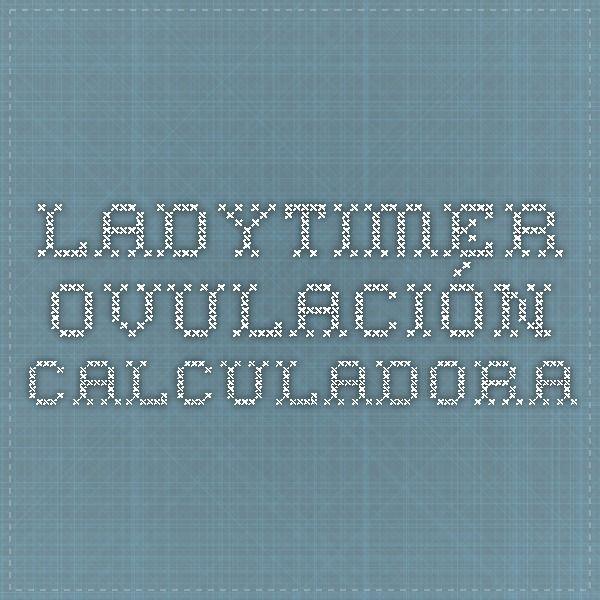 Ladytimer Ovulación Calculadora