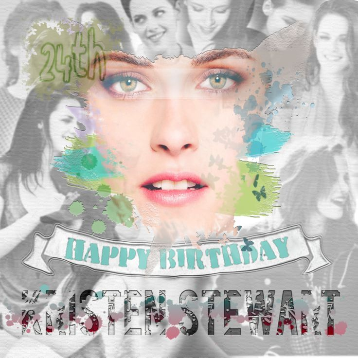 Happy 24th Birthday Kristen Jaymes Stewart !